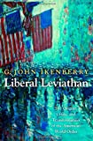 Liberal Leviathan: The Origins, Crisis, and Transformation of the American World Order (Princeton Studies in International History and Politics) 画像