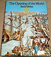 Opening of the World