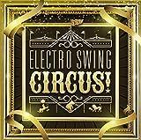 ELECTRO SWING CIRCUS! 画像