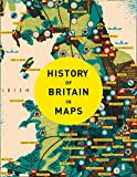 History of Britain in Maps: Over 90 Maps of Our Nation Through Time 画像