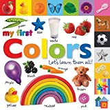 Tabbed Board Books: My First Colors: Let's Learn Them All…