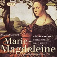 Massenet: Marie-Magdeleine by CRESPIN / BADLER / RONEY / MORSS
