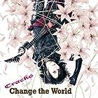 Change the World(通常1~2営業日以内に発送)