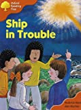 Oxford Reading Tree: Stage 6: More Storybooks C: Ship Trouble