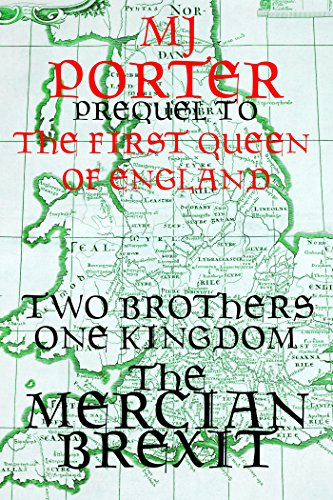 The Mercian Brexit (English Edition)の詳細を見る