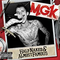 Half Naked & Almost Famous