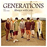 Always with you♪GENERATIONS from EXILE TRIBEのCDジャケット