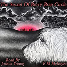The Secret of Berry Brae Circle: The Red King Trilogy, Book 2