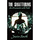 The Shattering: An Encounter With Truth (English Edition)
