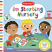 I'm Starting Nursery: Helping Children Start Nursery (Big Steps)