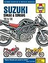 Suzuki SV650 SV650S 039 99 to 039 08 (Haynes Service Repair Manual)