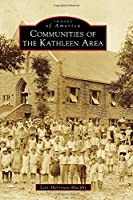 Communities of the Kathleen Area (Images of America)