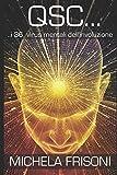 QSC i 36 Virus Mentali dell'Involuzione: Universal Mind AntiVirus