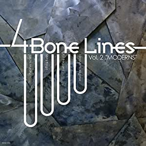 "4 Bone Lines Vol.2""MODERNS"""