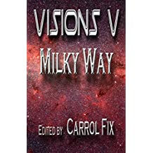 Visions V: Milky Way