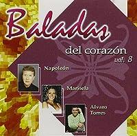 Baladas Del Corazon 8 by Baladas Del Corazon 8