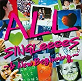 ALL SINGLeeeeS~&New Beginning~(通常盤)/