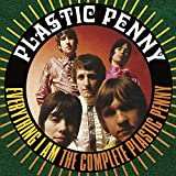 Everything I Am - The Complete Plastic Penny: 3CD Clamshell Boxset