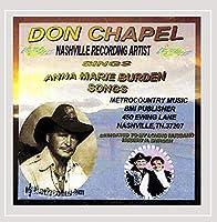 Don Chapel Sings Anna Marie Burden Songs