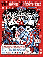 Band of Heathens / Double Down: Live in Denver 2[DVD+CD]  [Import]