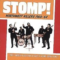 STOMP! NORTHWEST KILLERS 1960-64 (VOL. 1) [LP] [12 inch Analog]