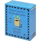 オーガニック カフェインレスコーヒー グッドナイトブレンド ドリップ (有機 化学調味料無添加 砂糖不使用 100%天然 ブラウンシュガーファースト)