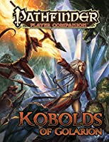 Kobolds of Golarion (Pathfinder Player Companion)