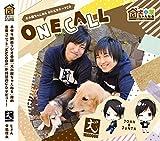 犬小屋ちゃんねる OP/ED CD「ONE CALL」 / WAOOON