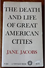 The death and life of great American cities ペーパーバック