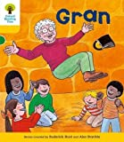 Oxford Reading Tree: Level 5: Stories: Gran (Ort Stories)