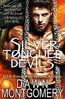 Silver Tongued Devils by [Montgomery, Dawn]