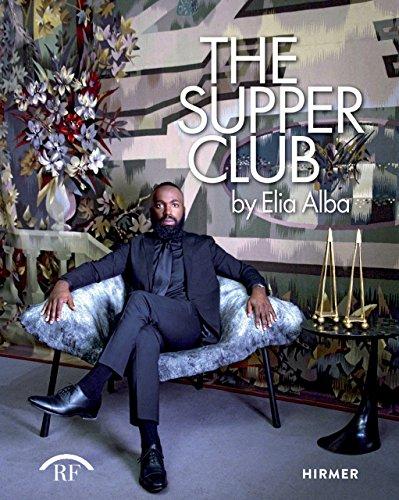 The Supper Club: By Elia Alba