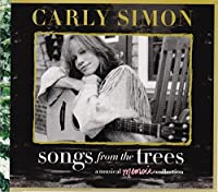 Songs From The Trees (A Musical Memoir Collection) (2CD) by Carly Simon