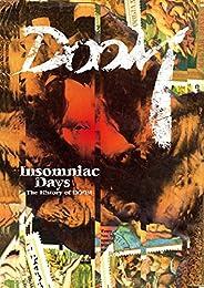 Insomniac Days -The History of DOOM- (インソムニアック・デイズ -ザ・ヒストリー・オブ・ドゥーム-) [DVD]