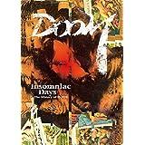 Insomniac Days -The History of DOOM-
