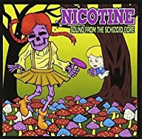 Sound From the Schizoid Core by Nicotine