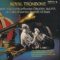 Roy Williams in Sweden-Royal Trombone