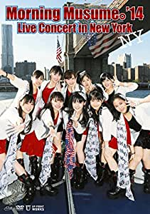 Morning Musume。'14 Live Concert in New York [DVD]