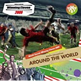 "WORLD SOCCER Winning Eleven 2009 MUSIC COLLECTION""AROUND THE WORLD"""