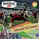 "「WORLD SOCCER Winning Eleven 2009 MUSIC COLLECTION""AROUND THE WORLD""」の画像"