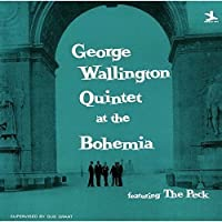 Quintet at the Cafe Bohemia by George Wallington