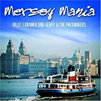 Mersey Mania by Billy J Kramer (2002-11-04)