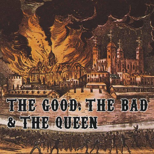 Good the Bad & The Queenの詳細を見る