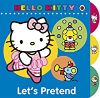 Hello Kitty Let's Pretend