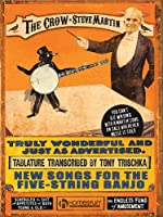 The Crow Steve Martin: New Songs for the Five-String Banjo