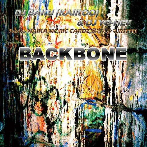 BACKBONE feat. NAIKA MC, MC CA...