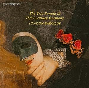 18世紀ドイツのトリオ・ソナタ (The Trio Sonata in 18th - Century Germany / London Baroque) [輸入盤]