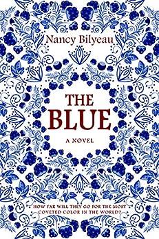 The Blue by [Bilyeau, Nancy]