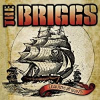 Leaving The Ways by The Briggs (2004-07-27)