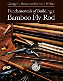 Fundamentals of Building a Bamboo Fly-Rod 画像
